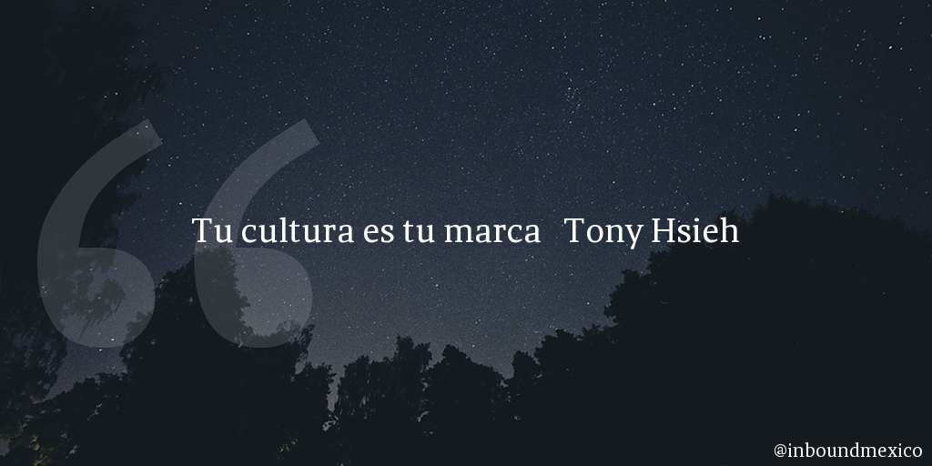 Frase de inbound marketing de Tony Hsieh