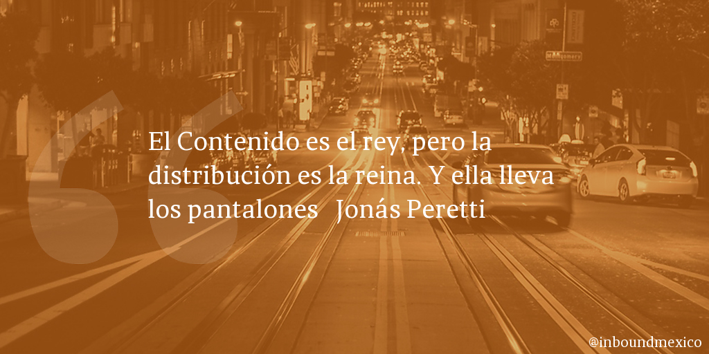 Frase de inbound marketing de Jonás Peretti