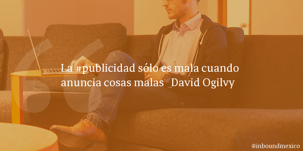 Frase de inbound marketing de David Ogilvy