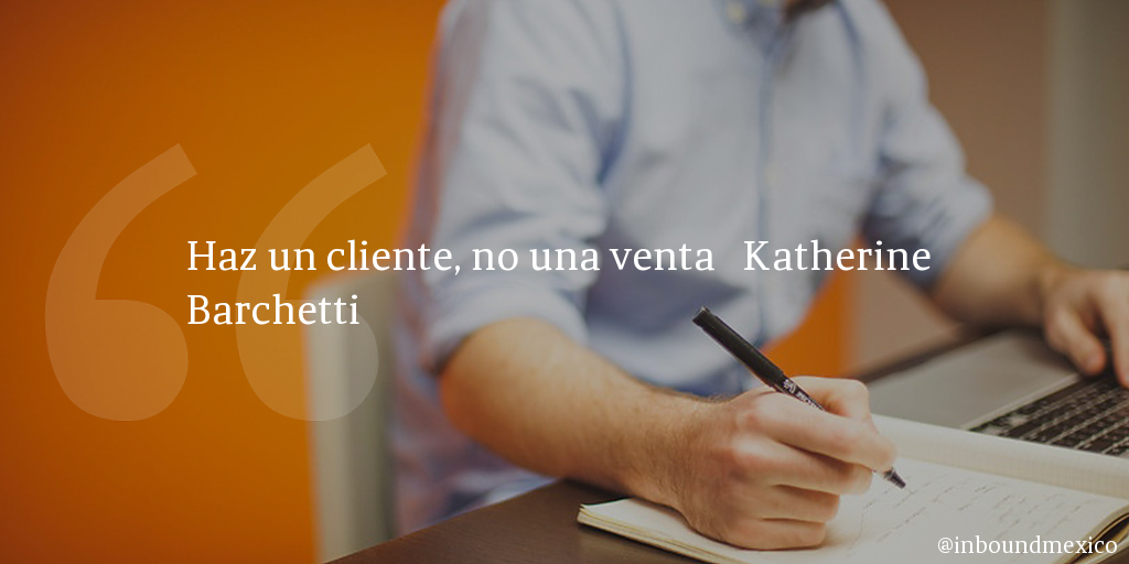 Frase de inbound marketing de Katherine Barchetti
