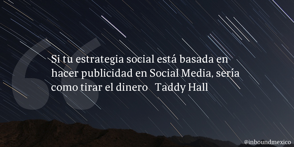 Frase de inbound marketing de Taddy Hall