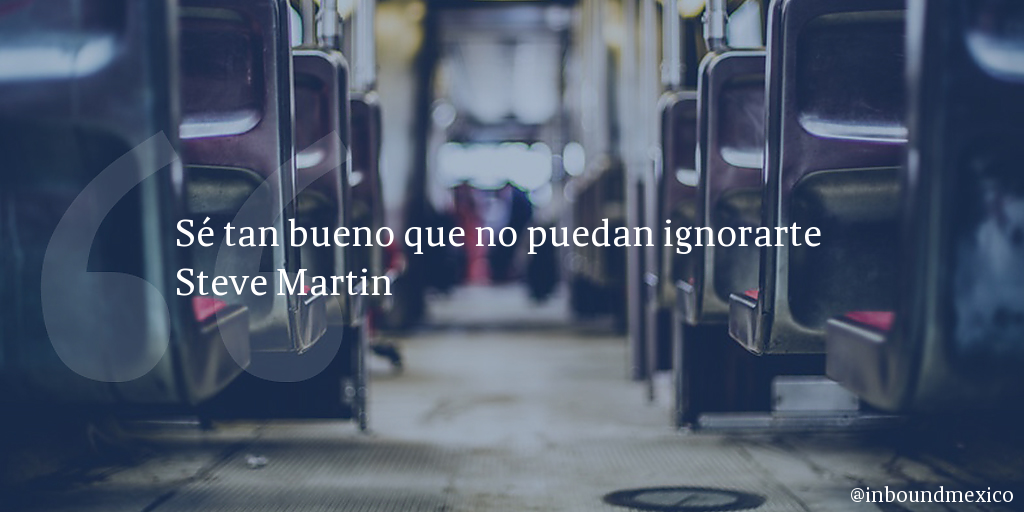 Frase de inbound marketing de Steve Martin
