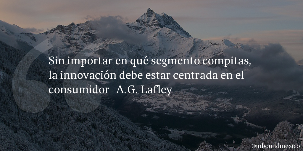 Frase de inbound marketing de A.G. Lafley