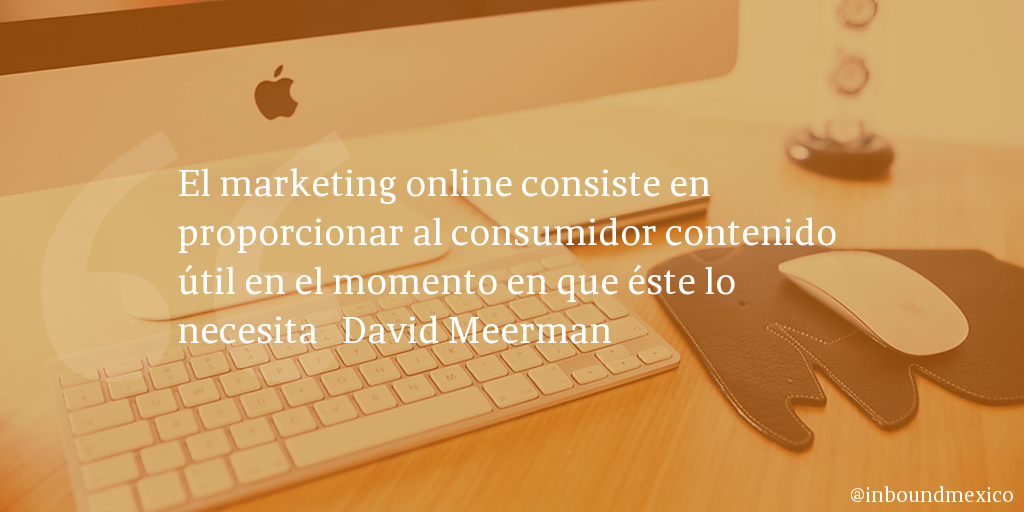 Frase de inbound marketing de David Meerman