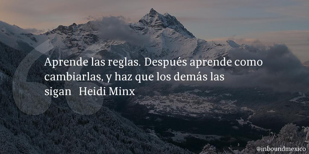 Frase de inbound marketing de Heidi Minx