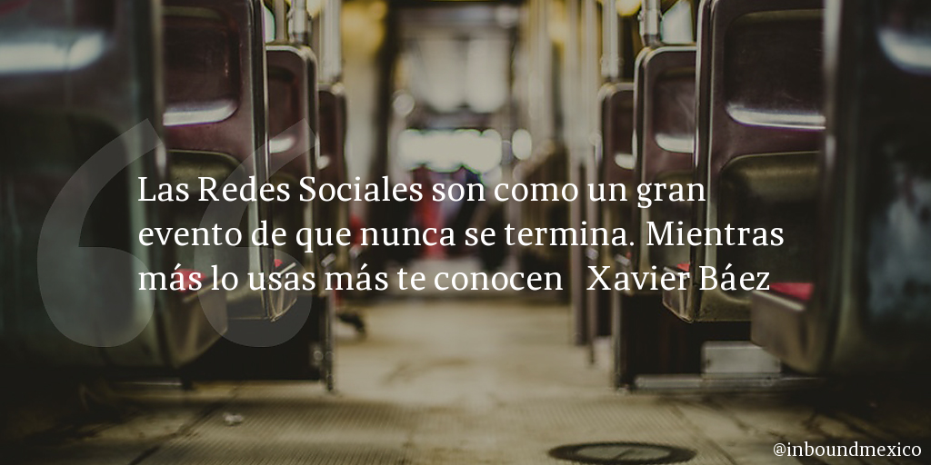 Frase de inbound marketing de Xavier Báez