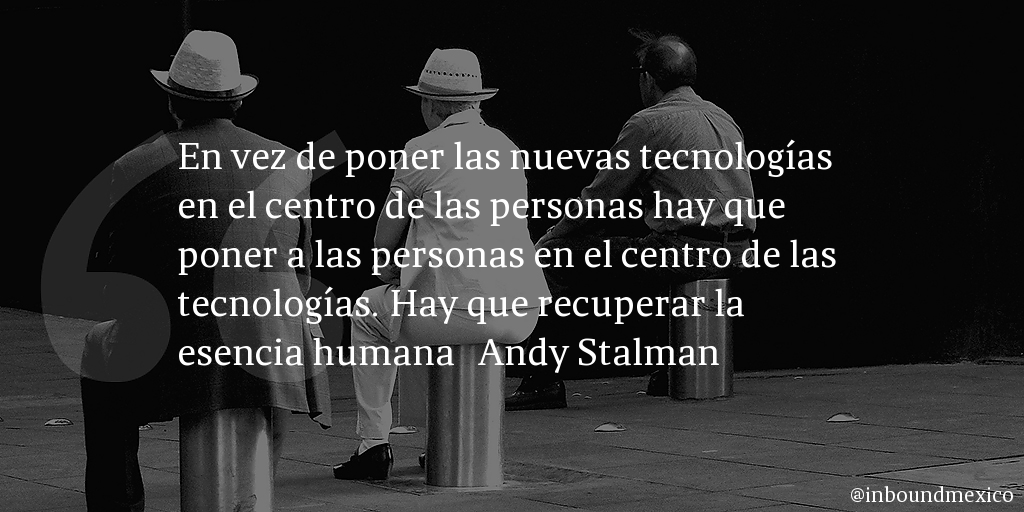 Frase de inbound marketing de Andy Stalman