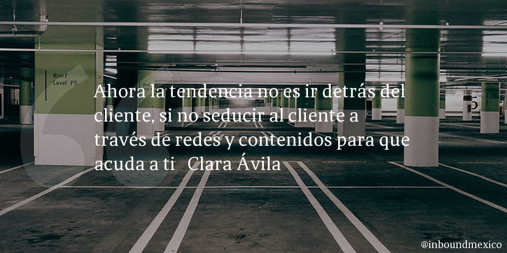 Frase de inbound marketing de Clara Ávila