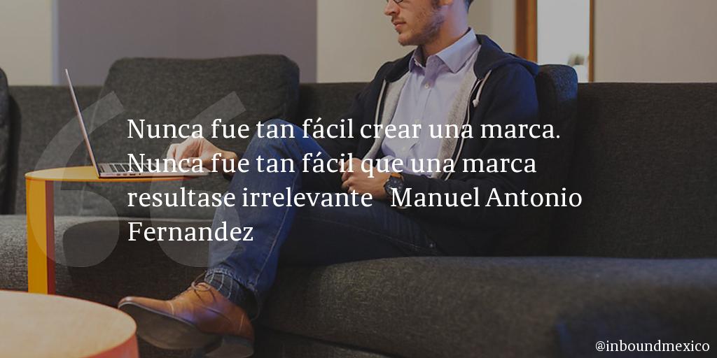 Frase de inbound marketing de Manuel Antonio Fernandez