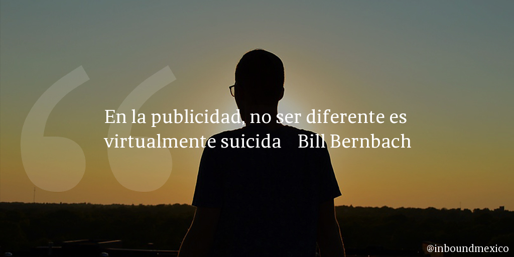 Frase de inbound marketing de Bill Bernbach