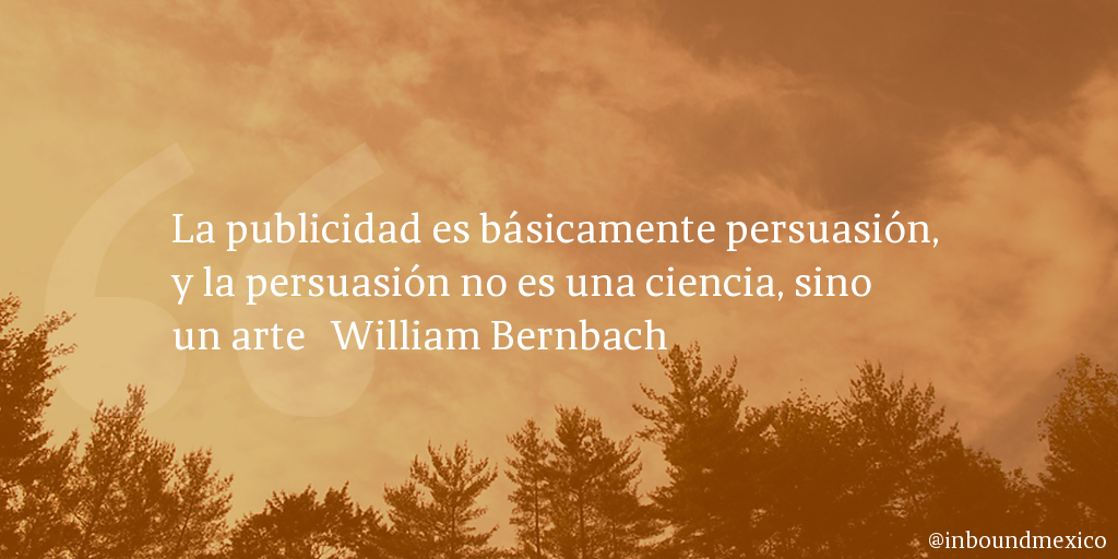 Frase de inbound marketing de William Bernbach