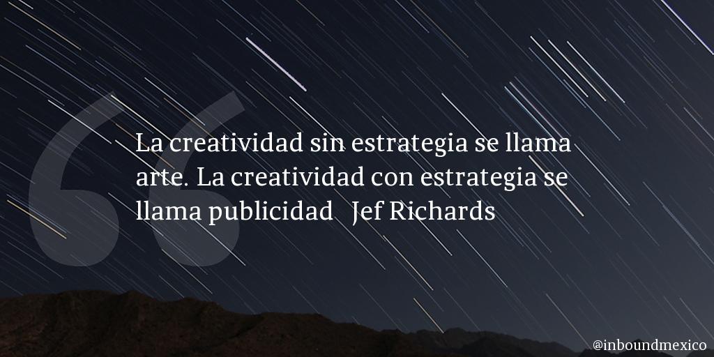 Frase de inbound marketing de Jef Richards
