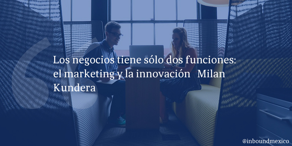 Frase de inbound marketing de Milan Kundera