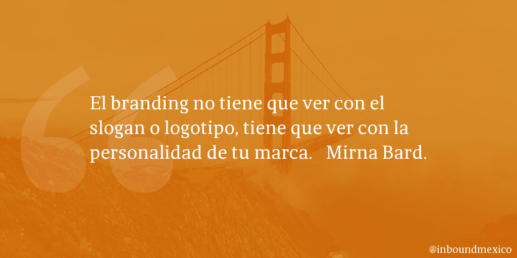 Frase de inbound marketing de Mirna Bard