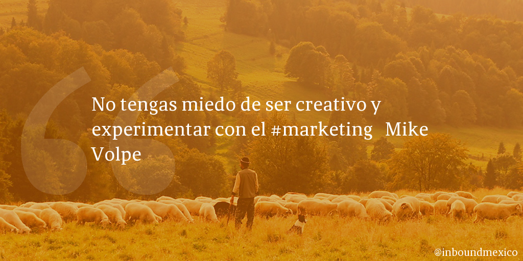 Frase de inbound marketing de Mike Volpe