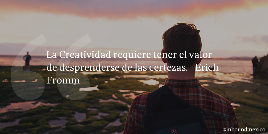 Frase de inbound marketing de Erich Fromm